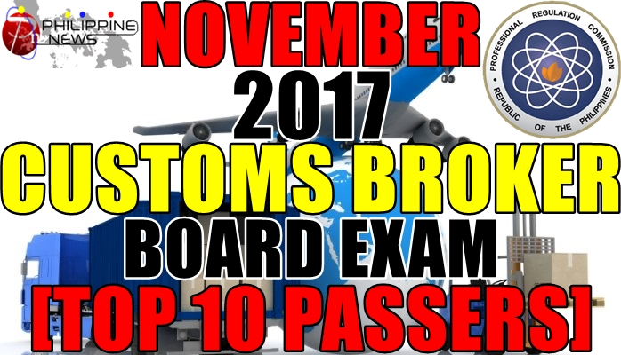 Top 10 Passers: November 2017 Customs Broker Board Exam
