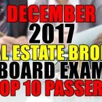 December 2017 Real Estate Broker top 10 passers