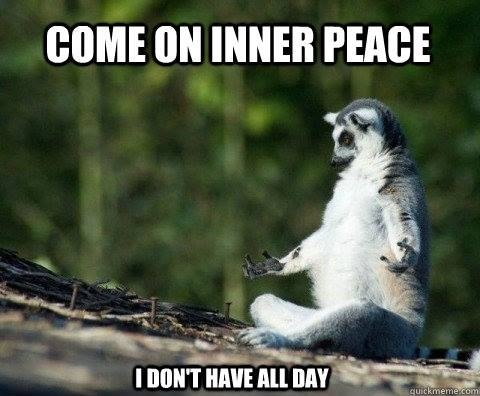 Meditation is one way to seek inner peace. What works for you?