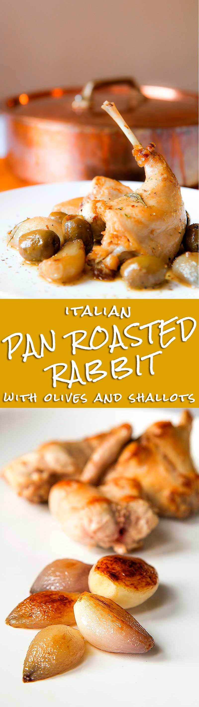 PAN ROASTED RABBIT with rosemary, shallots and green olives