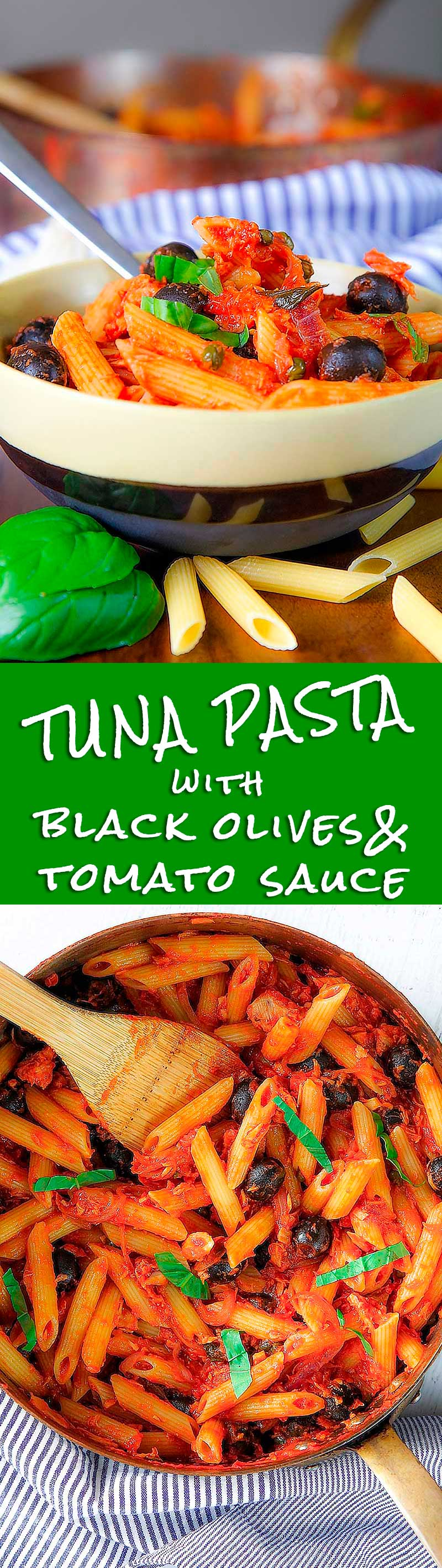 TUNA PASTA with olives capers and tomato sauce