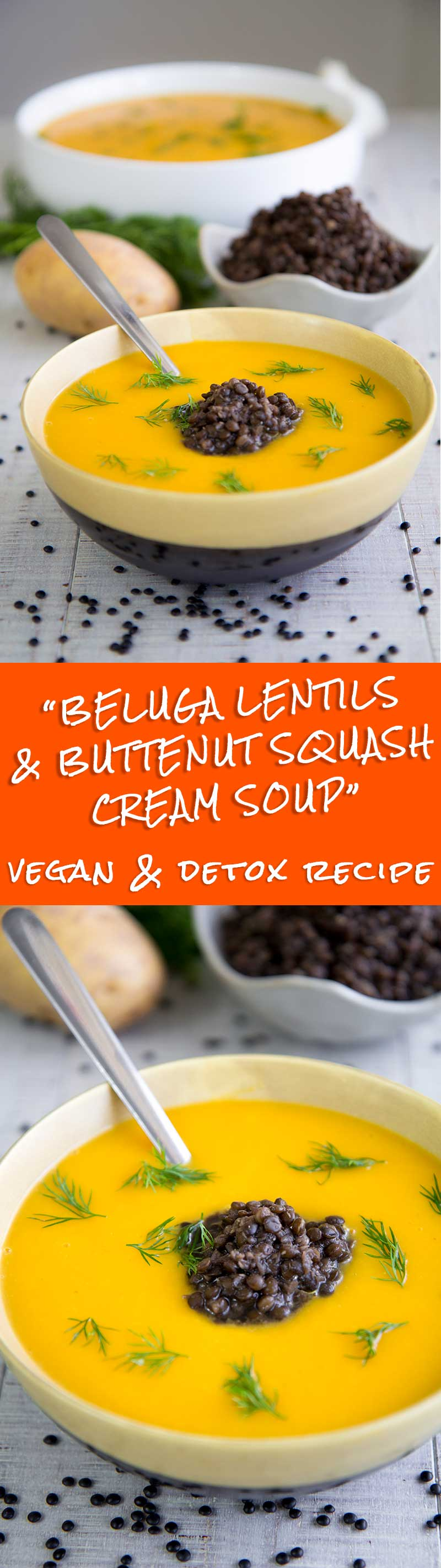 BUTTERNUT SQUASH SOUP with Beluga lentils - vegan and detox recipe