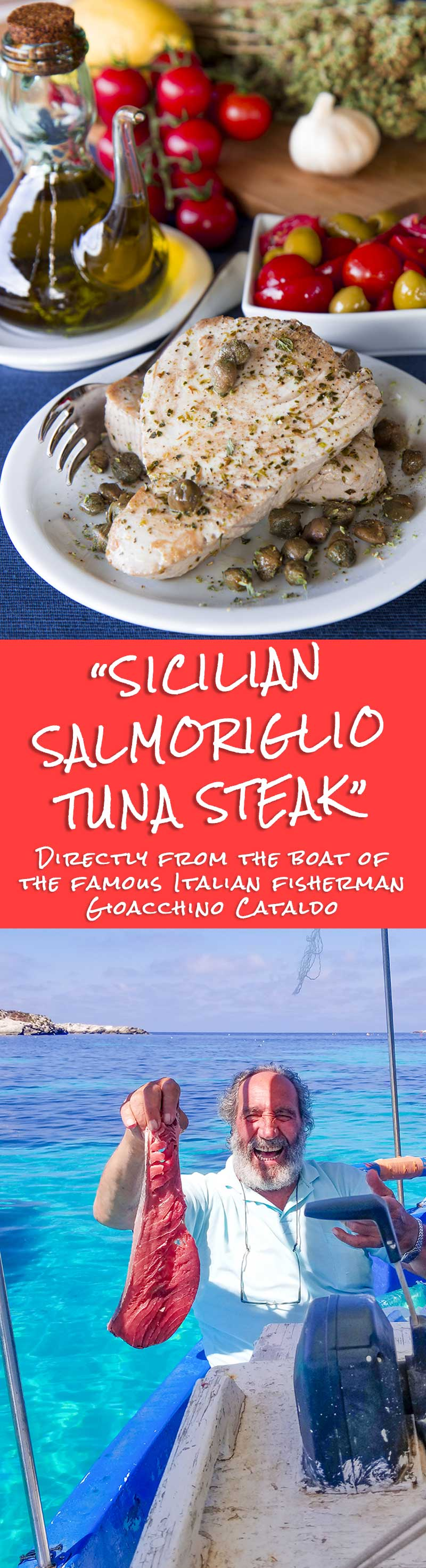 SALMORIGLIO TUNA STEAK RECIPE ON THE BOAT: eating with a Sicilian fisherman!