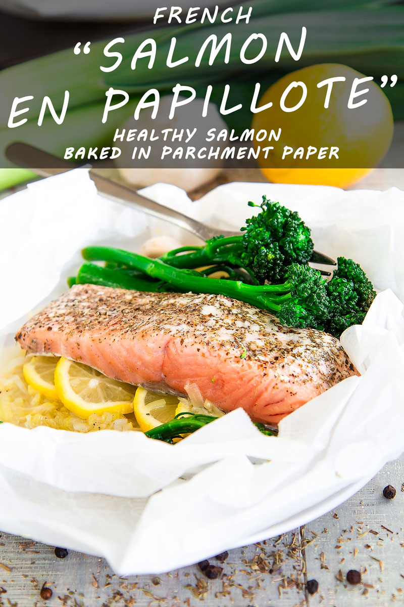 SALMON EN PAPILLOTE RECIPE & HISTORY- all you need to know!