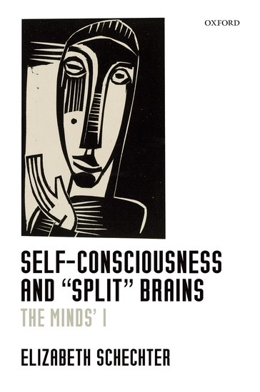 "Self-Consciousness and ""Split"" Brains: The split-brain phenomenon"