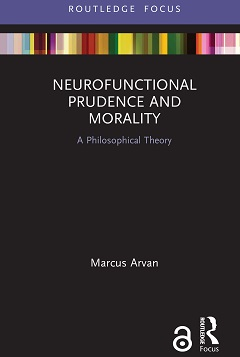 Neurofunctional Prudence & Morality