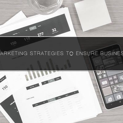 4 Digital Marketing Strategies to Ensure Business Success