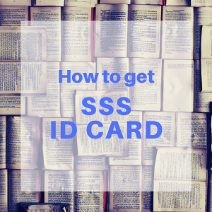 how to get sss id card requirements procedure