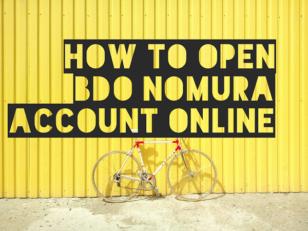 guides how to open bdo nomura account online