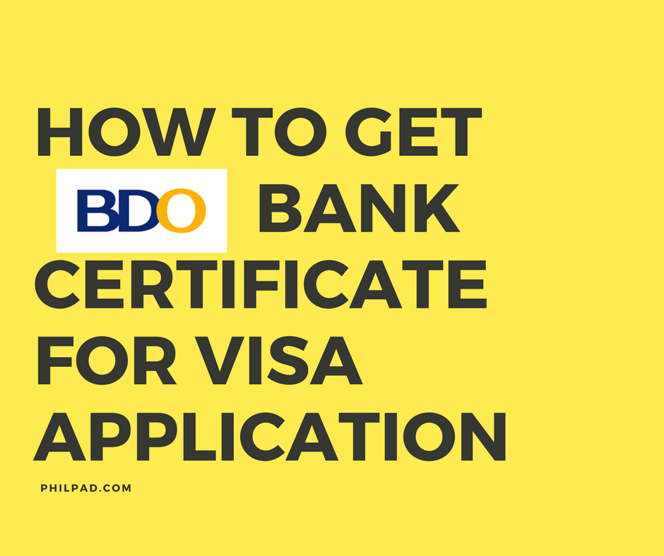 How to get bank certificate in bdo for visa application yelopaper Choice Image