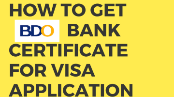 How to Get Bank Certificate in BDO for Visa Application