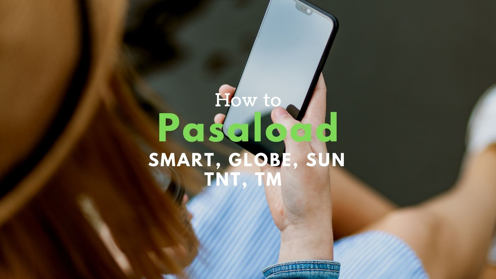 how to pasaload smart globe tm sun tnt