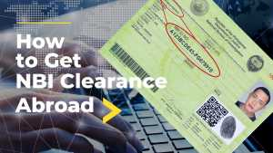 how to get nbi clearance abroad