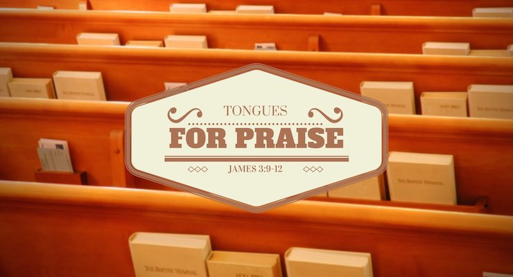 Tongues for Praise