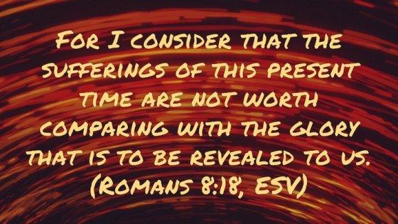 Verse of the Week: Romans 8:18