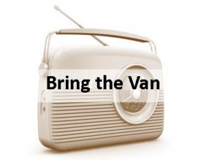 Radio Ad, Toy House, Bring the Van