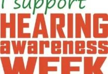 I support Hearing Awareness Week