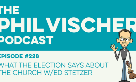 Episode 228: What the Election Says About the Church w/Ed Stetzer