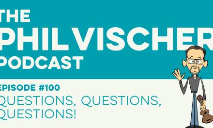 Episode 100: Questions, Questions, Questions!