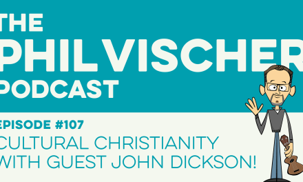 Episode 107: Cultural Christianity with guest John Dickson!