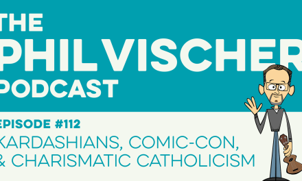 Episode 112: Kardashians, Comic-Con, and Charismatic Catholicism!