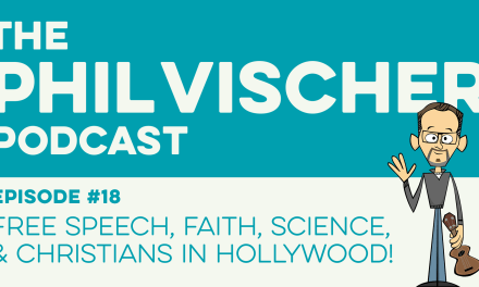 Episode 18: Free Speech, Faith, Science, and Christians in Hollywood!