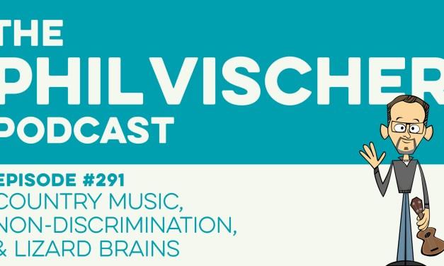 Episode 291: Country Music, Non-Discrimination, & Lizard Brains