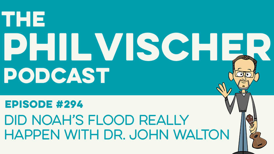 Episode 294: Did Noah's Flood Really Happen with Dr. John Walton