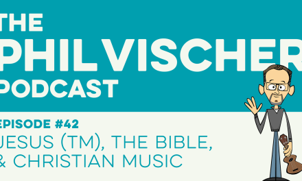 Episode 42: Jesus (TM), The Bible & Christian Music