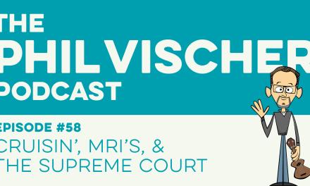Episode 58: Cruisin', MRIs, and the Supreme Court