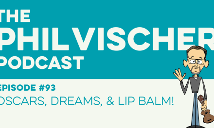 Episode 93: Oscars, Dreams, and Lip Balm!