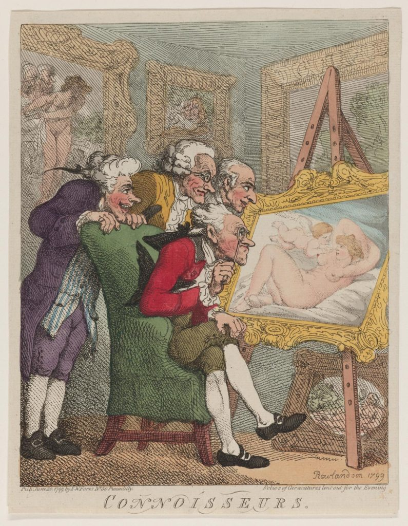 Connoisseurs, 1799, by Thomas Rowlandson. Hand-colored etching, published by S.W. Fores, No. 50 Piccadilly, Corner of Sackeville Street, London, England. Given to the Philadelphia Museum of Art by Carl Zigrosser, 1974.