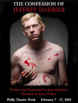 Josh Hitchens as Dahmer.