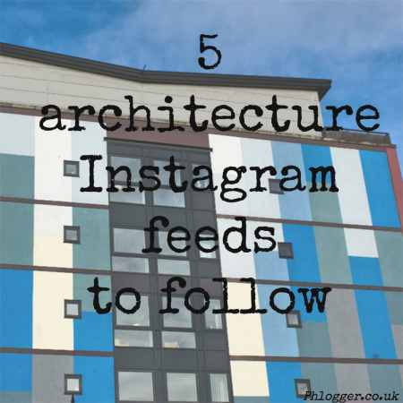 5 architecture instagram feeds to follow