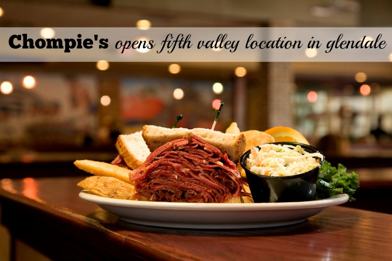 Chompie's opens fifth valley location in Glendale
