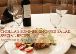 CHOLLA'S SUMMER CHOPPED SALAD SPECIAL RECIPE