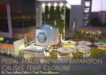 Pedal Haus Brewery Expansion Causes Temp Closure