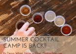 Summer Cocktail Camp is Back!!