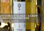 "Astoria's ""Alisia""- A Crisp Shellfish Partner"