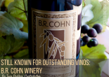 Still Known for Outstanding Vinos: B.R. Cohn Winery