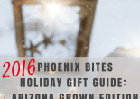 2016 Phoenix Bites Holiday Gift Guide