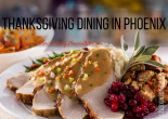 Thanksgiving Dinners in Phoenix