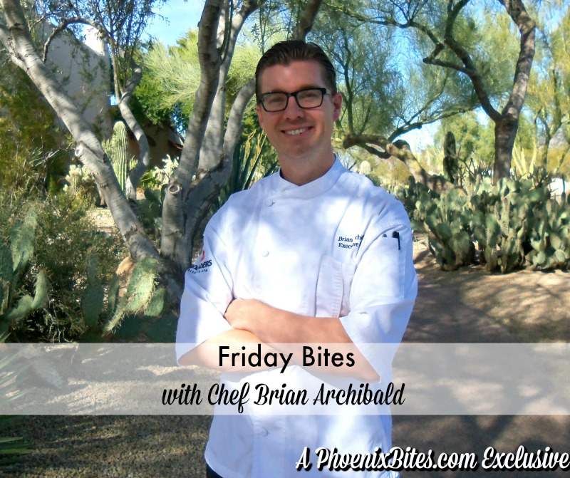 Friday Bites with Chef Brian Archibald