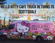 Hello Kitty Cafe Truck Returns To Scottsdale