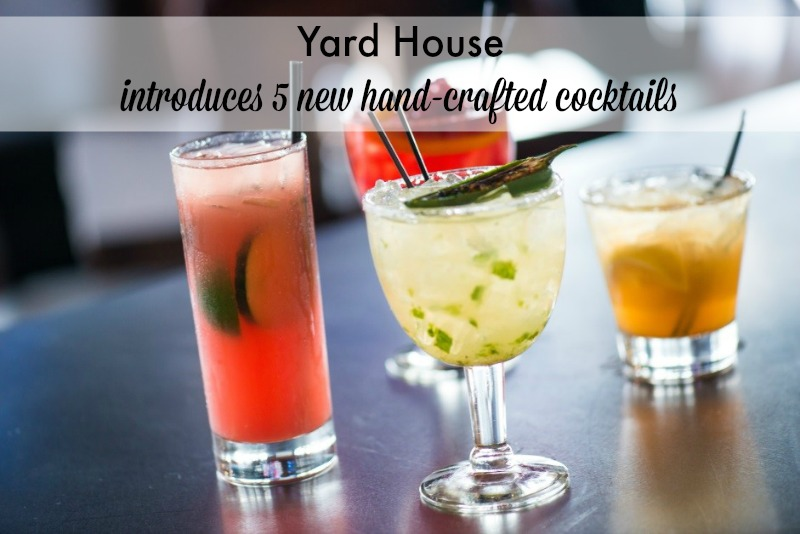 Yard House introduced 5 new handcrafted cocktails