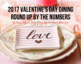 2017 Valentine's Day Dining Round Up By The Numbers