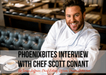 PhoenixBites Interview with Chef Scott Conant
