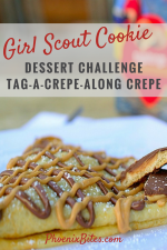 Girl Scout Cookie Dessert Challenge TAG-A-CREPE-ALONG CREPE