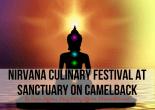 Nirvana Culinary Festival at Sanctuary on Camelback