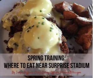Spring Training- Where to Eat Near Surprise Stadium